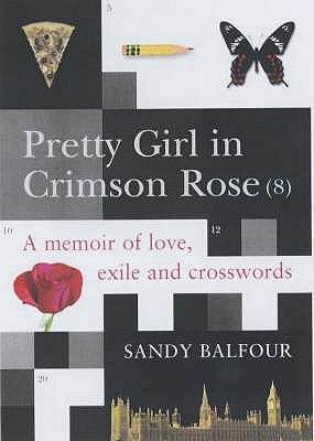 Pretty Girl in Crimson Rose (8): A Memoir of Love, Exile, and Crosswords