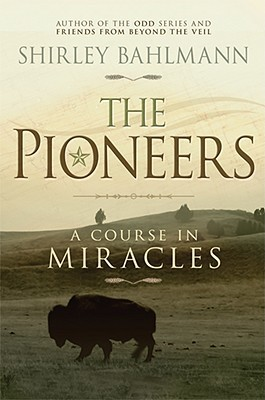 The Pioneers by Shirley Bahlmann