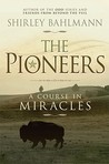 The Pioneers: A Course in Miracles