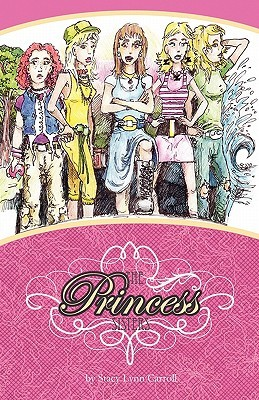 The Princess Sisters by Stacy Lynn Carroll