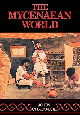 Free download The Mycenaean World by John Chadwick PDF
