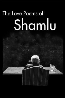 The Love Poems of Ahmad Shamlu by Firoozeh Papan-Matin