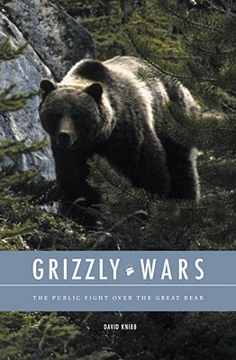 Grizzly Wars by David Knibb