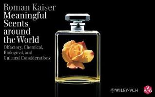 Meaningful Scents Around the World by Roman Kaiser