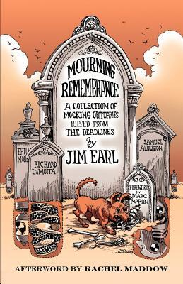 Mourning Remembrance by Jim Earl