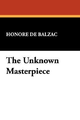 The Unknown Masterpiece by Honoré de Balzac