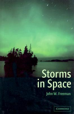 Storms In Space by John W. Freeman