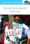 Illegal Immigration: A Reference Handbook
