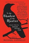 In the Shadow of the Master by Michael Connelly