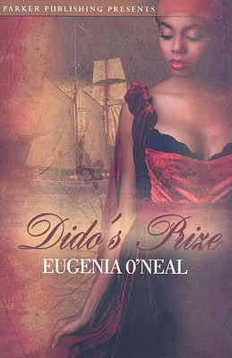 Dido's Prize by Eugenia O'Neal