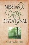 Messianic Daily Devotional: Messianic Jewish Devotionals for a Deeper Walk with Yeshua