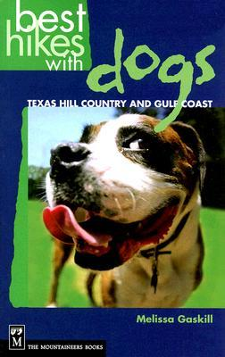Best Hikes With Dogs by Melissa Gaskill