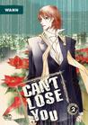 Can't Lose You: Volume 2