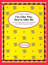 A Leader's Guide to I'm Like You, You're Like Me