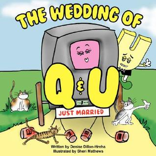 The Wedding of Q and U