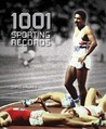 1001 Sporting Records