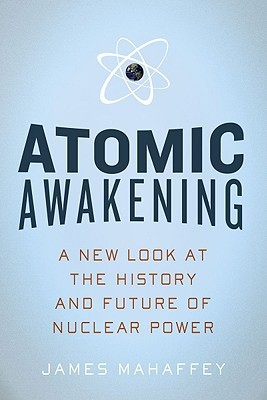 Atomic Awakening by James A. Mahaffey