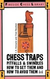 Chess Traps: Pitfalls And Swindles