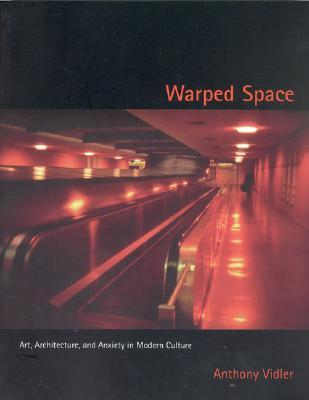 Warped Space by Anthony Vidler