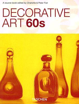 Decorative Art 60s by Charlotte Fiell