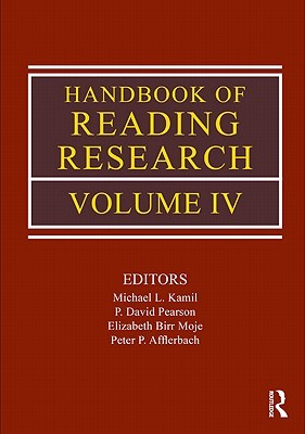 Handbook of Reading Research, Volume IV