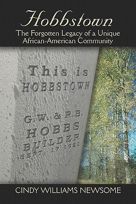 Hobbstown: The Forgotten Legacy of a Unique African-American Community