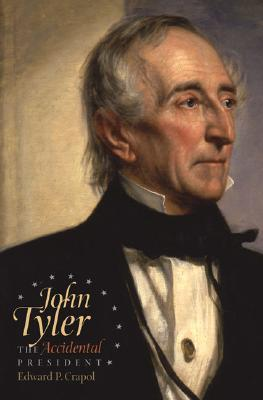 John Tyler: The Accidental President