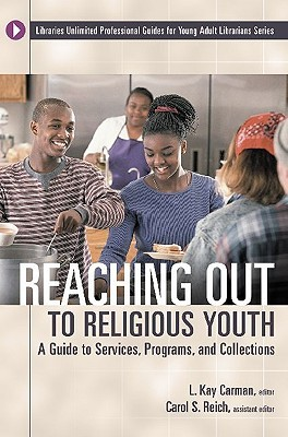 Reaching Out to Religious Youth by L. Kay Carman