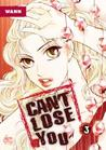 Can't Lose You: Volume 3