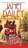 Mistletoe and Molly by Janet Dailey