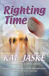 Righting Time: Book Three of the Honor Bound