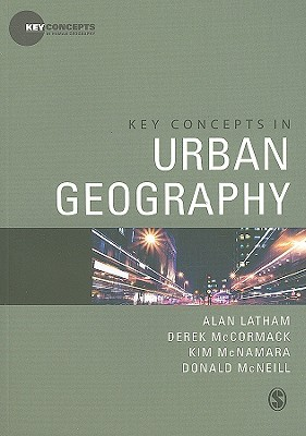 Key Concepts in Urban Geography by Alan Latham