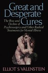 Great and Desperate Cures