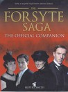 The Forsyte Saga: The Official Companion