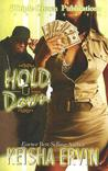 Hold U Down by Keisha Ervin