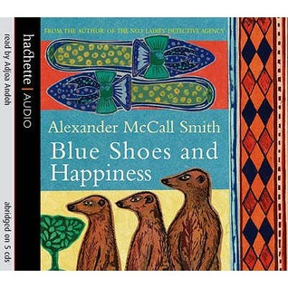 Blue Shoes And Happiness (No 1 Ladies Detective Agency 7)
