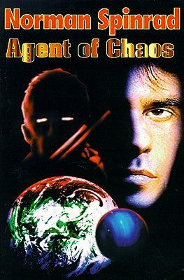 Agent of Chaos by Norman Spinrad