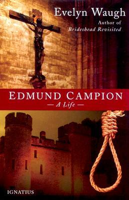 Edmund Campion: A Life