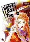 Can't Lose You: Volume 5