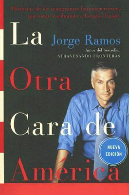 La Otra Cara de America / The Other Face of America SPA by Jorge Ramos