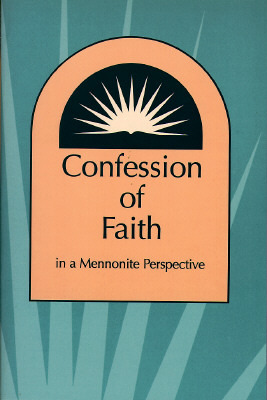 Confession of Faith in a Mennonite Perspective by Herald Press