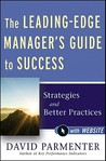 The Leading-Edge Manager's Guide to Success: Strategies and Better Practices