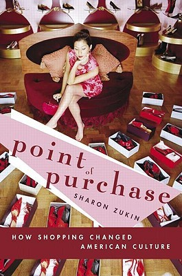 Point of Purchase by Sharon Zukin