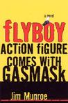 Flyboy Action Figure Comes with Gas Mask by Jim Munroe