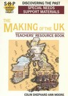 Discovering the Making of the UK: The Schools History Project: Special Needs Support Material (Discovering the Past)