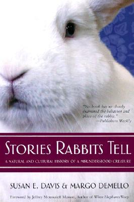 Stories Rabbits Tell by Susan E.  Davis