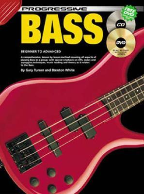 Bass Guitar Bk/CD/DVD: For Beginner to Advanced Students