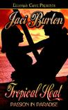 Tropical Heat (Passion in Paradise, #2-3)