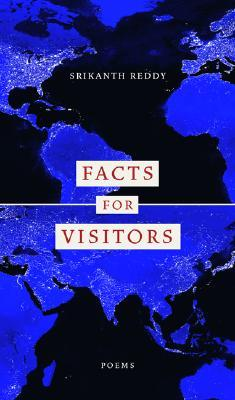Facts for Visitors (New California Poetry #12)