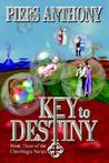 Key to Destiny (ChroMagic, #3)
